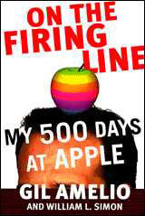 On the Firing Line: My 500 Days at Apple, Gil Amelio